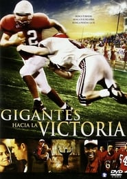 Gigantes hacia la victoria (2006) | Facing the Giants | Desafiando Gigantes