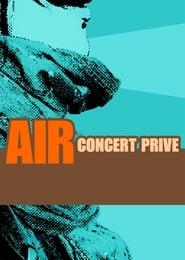 Air - Concert Prive