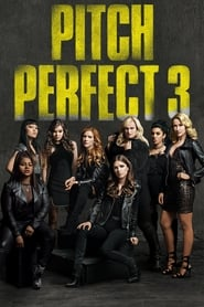 Pitch Perfect 3 La Ultima Nota (2017) | Pitch Perfect 3 | Dando la nota 3