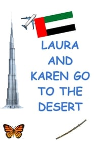 Laura and Karen Go to the Desert (2020)