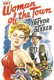The Woman of the Town 1943