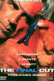 The Final Cut – Tödliches Risiko (1996)