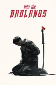 Poster Into the Badlands - Season into Episode the 2019