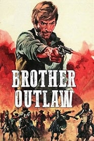 Brother Outlaw