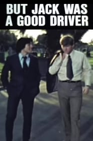 But Jack Was a Good Driver 1974