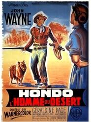 Hondo, l'homme du désert en streaming