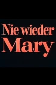 Nie wieder Mary (1974)