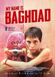 Poster My Name is Baghdad 2020