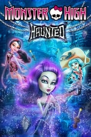 Poster Monster High: Haunted 2015