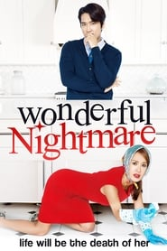 Wonderful Nightmare (2015) Sub Indo