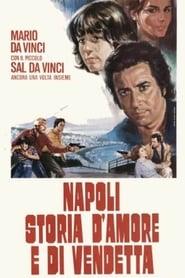 Napoli storia d'amore e di vendetta 1980