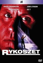 Rykoszet / Ricochet (1991)