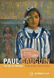 مشاهدة فيلم Paul Gauguin, je suis un sauvage مترجم