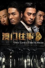 Once Upon A Time In Macau