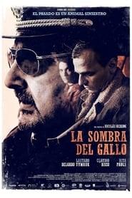 Ver La sombra del gallo Online HD Castellano, Latino y V.O.S.E (2020)