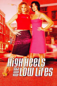 Arriba y abajo (High Heels and Low Lifes)