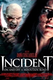 Incident On and Off a Mountain Road (2005)