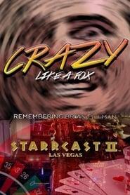 STARRCAST II: Crazy Like A Fox - Remembering Brian Pillman
