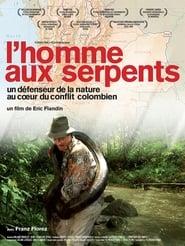 L'Homme aux serpents 2014