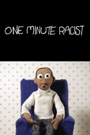 One Minute Racist