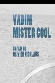 Vadim Mister Cool (2016)