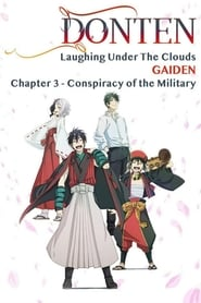 Donten: Laughing Under the Clouds - Gaiden: Chapter 3 - Conspiracy of the Military Solarmovie