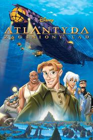Atlantyda: Zaginiony ląd / Atlantis: The Lost Empire (2001)