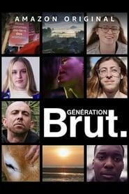 مشاهدة مسلسل Génération Brut مترجم أون لاين بجودة عالية
