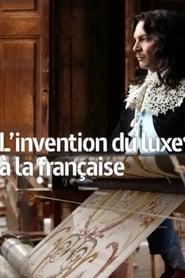 L'invention du luxe à la française 2020