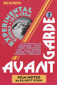 Avant-Garde 2: Experimental cinema 1928-1954 2007