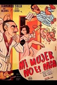 Mi mujer no es mía 1951