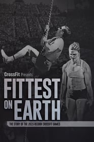 Fittest On Earth (The Story of the 2015 Reebok CrossFit Games) (2016)