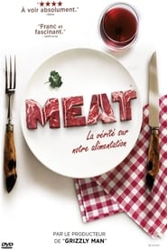 Meat, la vérité sur notre alimentation