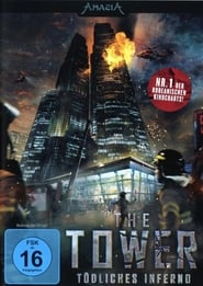The Tower – Tödliches Inferno (2012)
