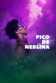 Pico Da Neblina Season 1 Episode 1 Watch Online