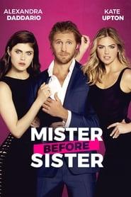 Mister before Sister [2017]