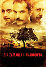 Once Upon a Time in Anatolia [2011]