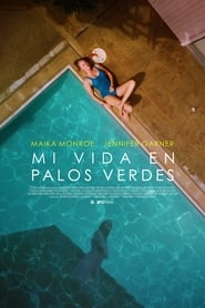 Mi vida en Palos Verdes / The Tribes of Palos Verdes (2017)