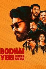 Bodhai Yeri Budhi Maari (2019)