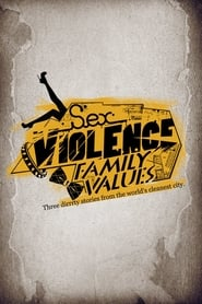 Sex.Violence.FamilyValues.