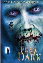 Fear of the Dark (2003) Watch Online Free