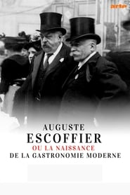 Auguste Escoffier: The Birth of Haute Cuisine (2020)
