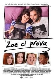 Zoe ci prova