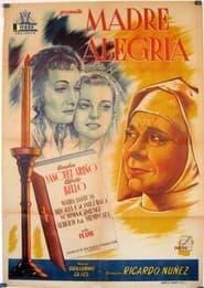 Madre Alegría 1950