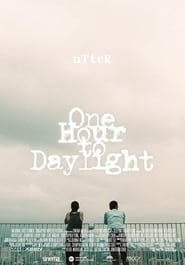 One Hour to Daylight (2016)