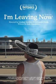 I'm Leaving Now (2018)