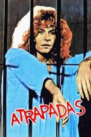 Atrapadas (1984)