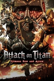 Poster Attack on Titan: Crimson Bow and Arrow 2013
