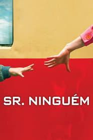 Sr. Ninguém Torrent (2009)