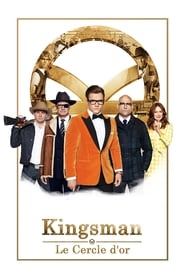Kingsman : Le Cercle d'or en Streamcomplet
